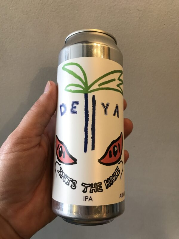 Into the Haze IPA by Deya Brewing Company.
