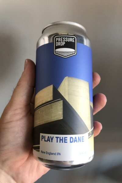 Play The Dane New England IPA by Pressure Drop.