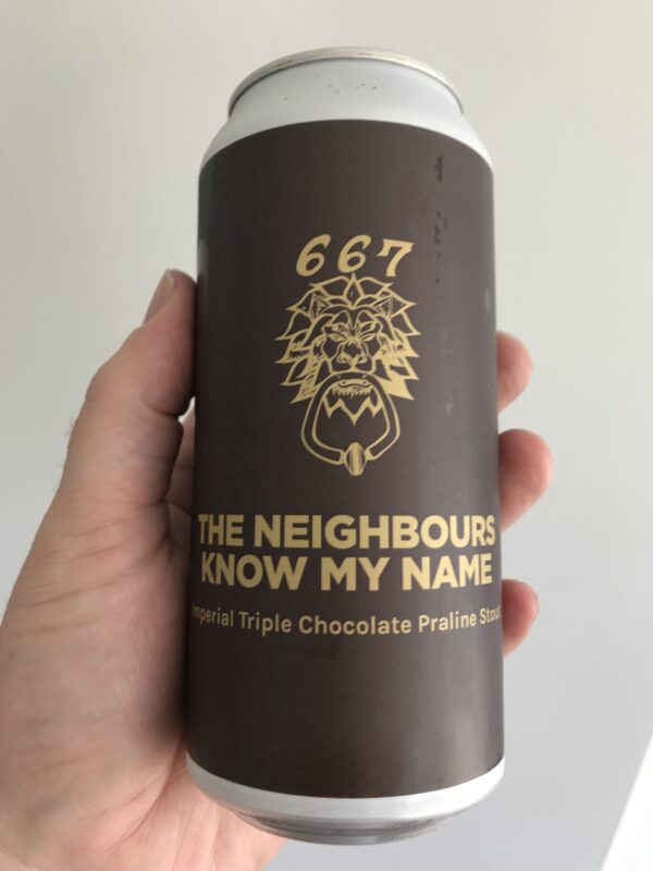 The Neighbours know my name Imperial Stout by Pomona Island.
