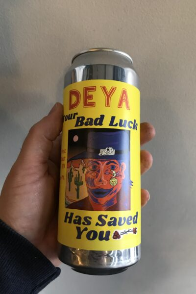 Your Bad Luck Has Saved You West Coast IPA by Deya Brewing Company.