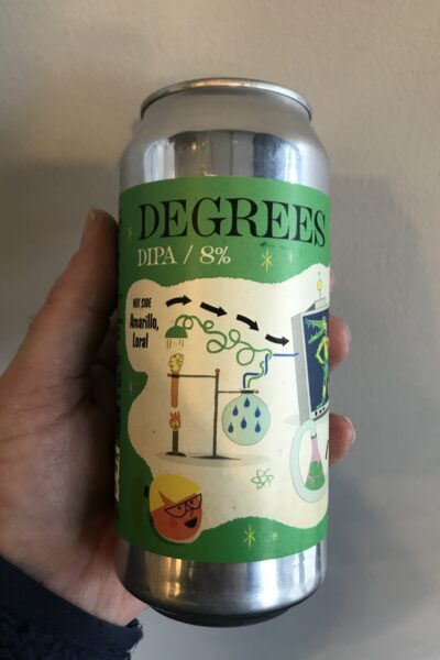 Degrees DIPA by Verdant Brewing Co and Deya.