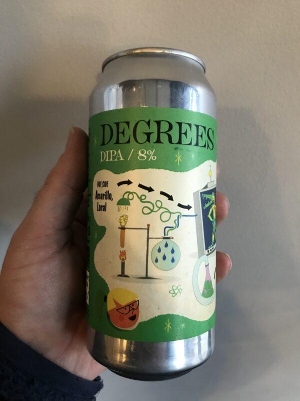 Degrees DIPA by Verdant Brewing Co and Deya.