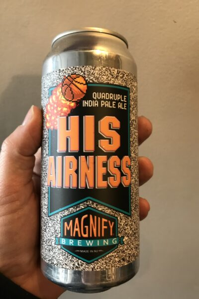 His Airness Quadruple IPA by Magnify Brewing.