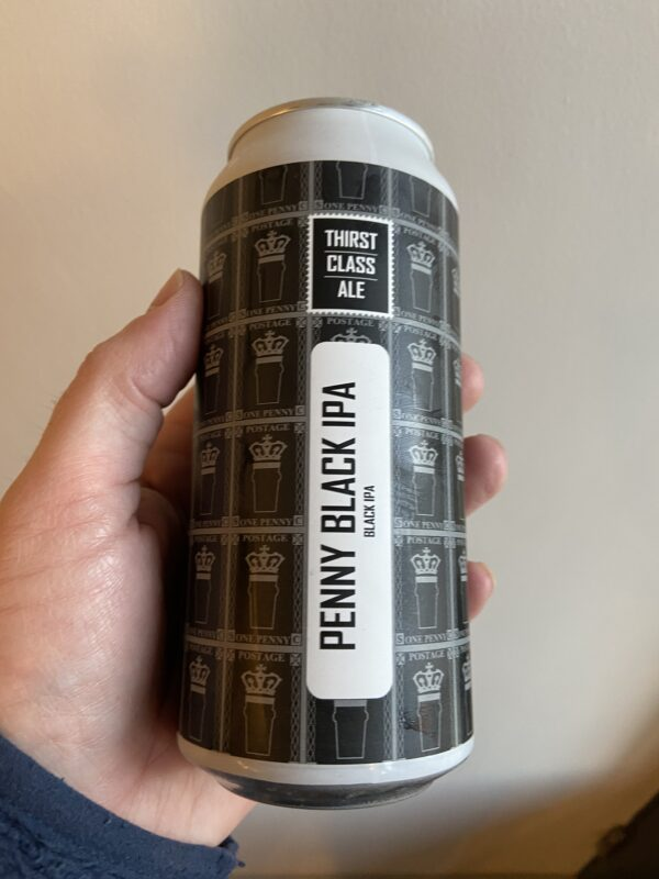 Penny Black IPA by Thirst Class Ale.