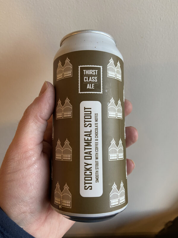 Stocky Oatmeal Stout by Thirst Class Ale.