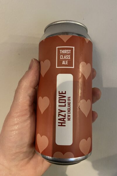 Hazy Love New England IPA by Thirst Class Ale.