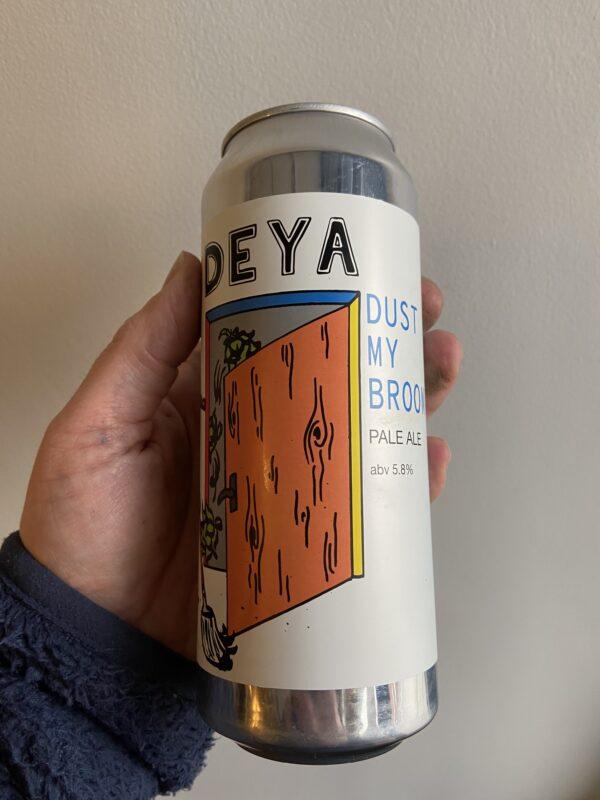 Dust my Broom Pale Ale by Deya Brewing Company.