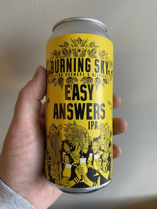 East Answers IPA by Burning Sky Brewery.