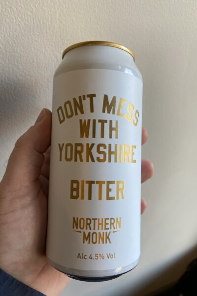 Don't Mess with Yorkshire Bitter by Northern Monk.