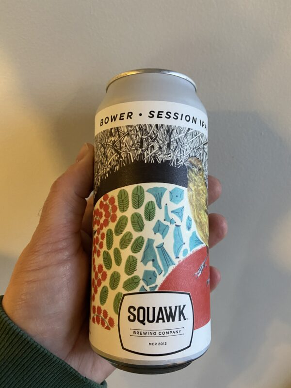 Bower Session IPA by Squawk Brewing Company.