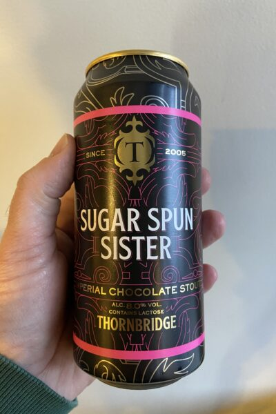 Sugar Spun Sister Imperial Stout by Thornbridge Brewery.
