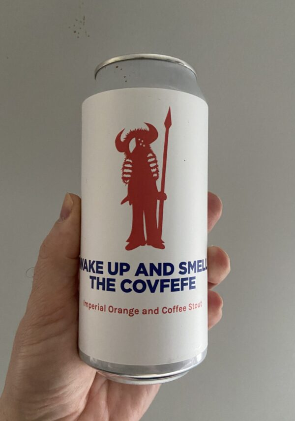 Wake Up and Smell the Covfeve Imperial Ornage and Coffee Stout by Pomona Island.