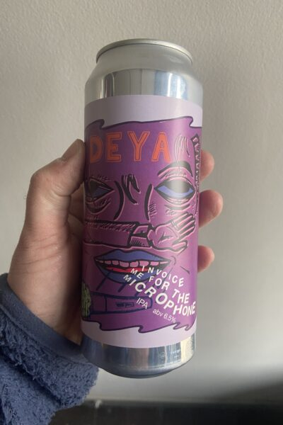 Invoice Me for the Microphone is a New England IPA by Deya Brewing Company.