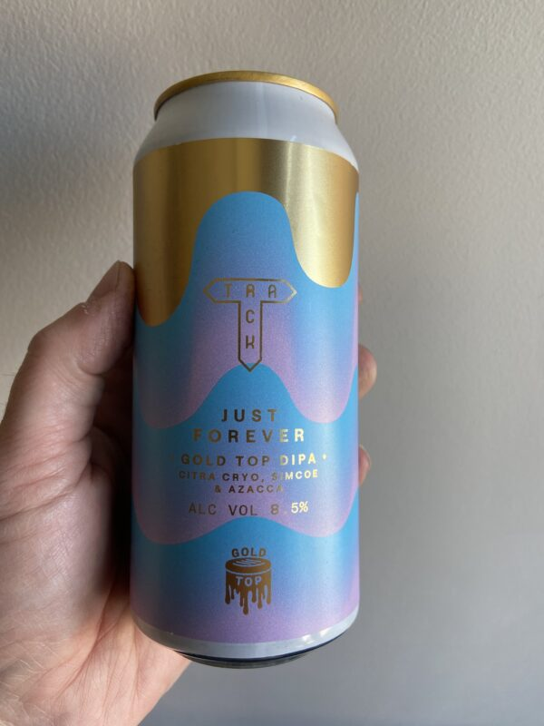 Just Forever Gold Top DIPA by Track Brewing Company.