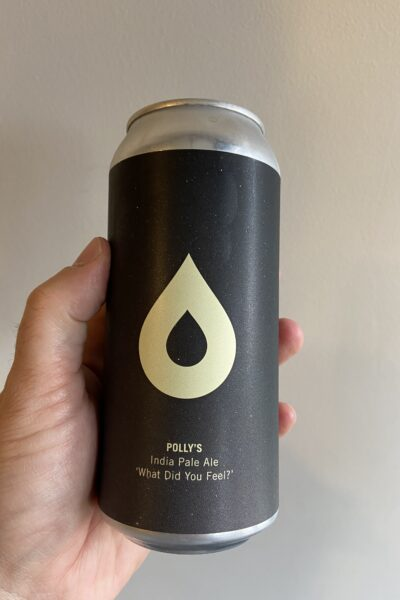 What Did You Feel? IPA by Polly's Brew Co.